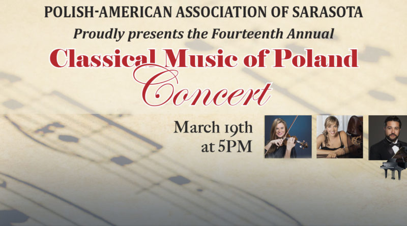 The Polish-American Association of Sarasota presents the 14th Annual Concert  Classical Music of Poland
